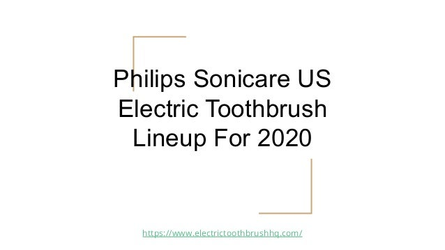 Philips Sonicare US Electric Toothbrush Lineup For 2020 https://www.electrictoothbrushhq.com/