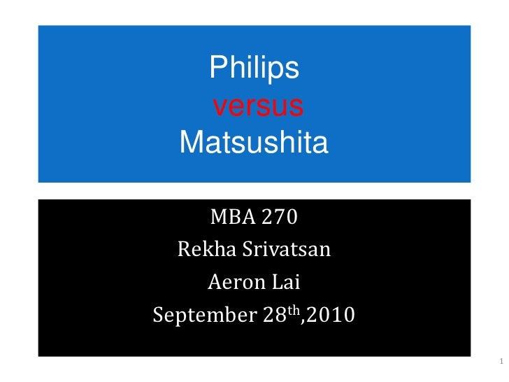 Philips Versus Matsushita