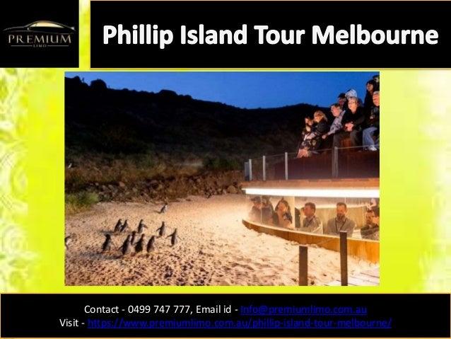 Contact - 0499 747 777, Email id - Info@premiumlimo.com.au Visit - https://www.premiumlimo.com.au/phillip-island-tour-melb...
