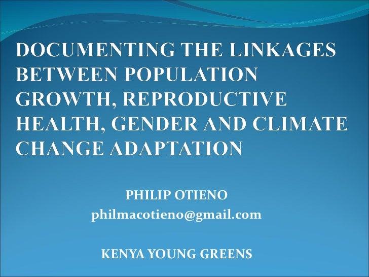 PHILIP OTIENO [email_address]  KENYA YOUNG GREENS