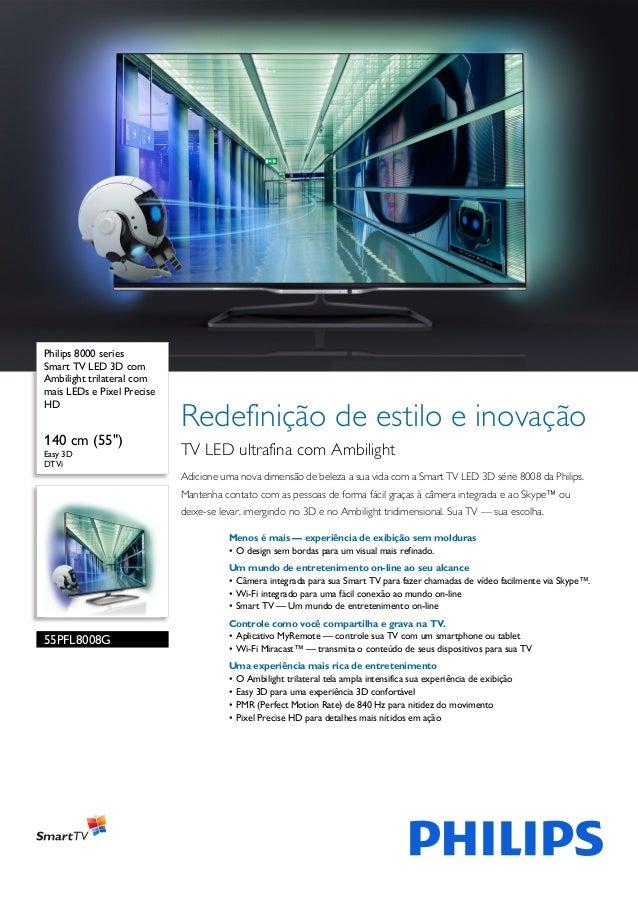 """Philips 8000 series Smart TV LED 3D com Ambilight trilateral com mais LEDs e Pixel Precise HD  140 cm (55"""") Easy 3D DTVi  ..."""