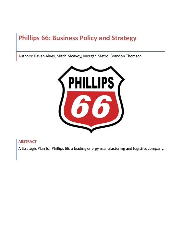Phillips 66 Business Policy And Strategy Report