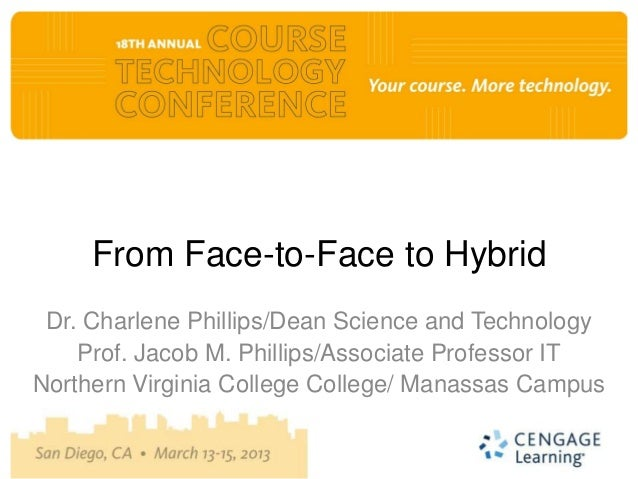 From Face-to-Face to Hybrid Dr. Charlene Phillips/Dean Science and Technology    Prof. Jacob M. Phillips/Associate Profess...