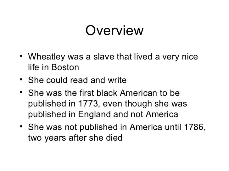 the theme of freedom in the poems of phillis wheatley Free phillis wheatley  believed and wrote about freedom  age of wheatley speaks about the context in which phyllis wheatley wrote most of her poetry.