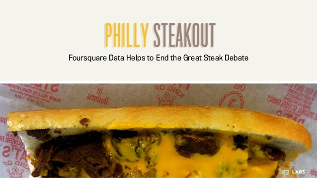 Foursquare Data Helps to End the Great Steak Debate
