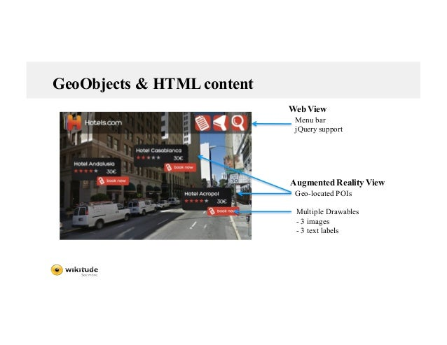 GeoObjects & HTML content Menu bar jQuery support Geo-located POIs Multiple Drawables - 3 images - 3 text labels Web View ...