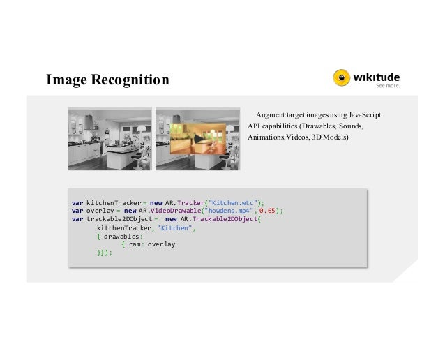 Image Recognition Augment target images using JavaScript API capabilities (Drawables, Sounds, Animations,Videos, 3D Models...