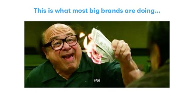 This is what most big brands are doing…