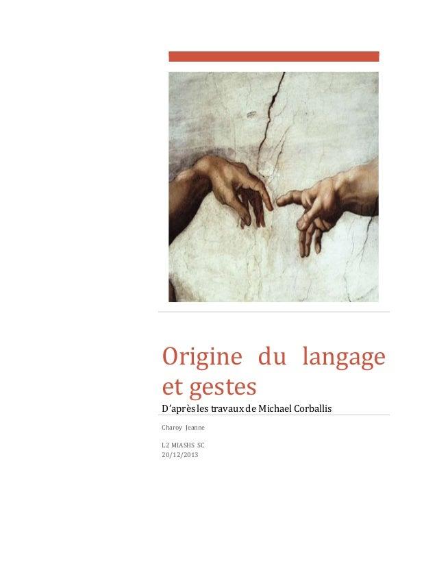 Origine du langage  et gestes  D'après les travaux de Michael Corballis  Charoy Jeanne  L2 MIASHS SC  20/12/2013