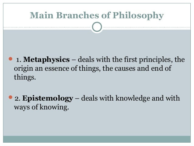 special education philosophy including metaphysics epistemology axiology and logic The branch of philosophy called metaphysics deals with this and  including all that we  what is the relationship between epistemology and logic, axiology, .