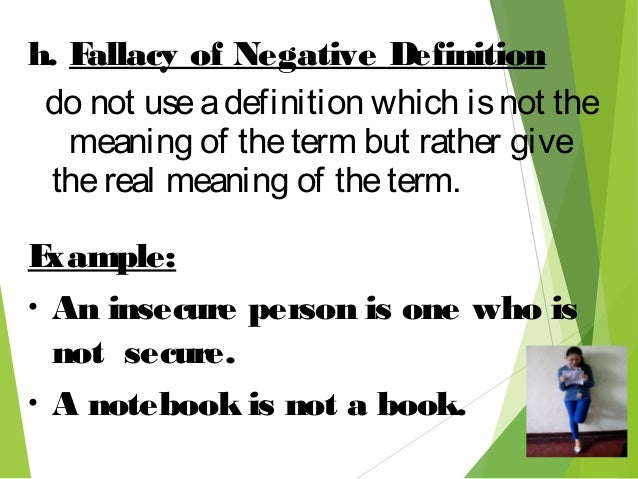 11. H. Fallacy Of Negative Definition ...