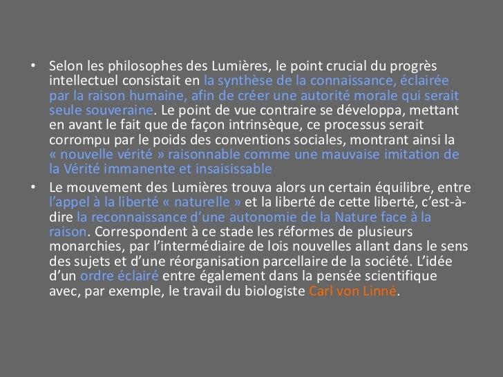 Selon les philosophes des Lumières, le point crucial du progrès intellectuel consistait en la synthèse de la connaissance,...