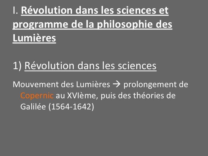 I. Révolution dans les sciences et programme de la philosophie des Lumières1) Révolution dans les sciences <br />Mouvement...