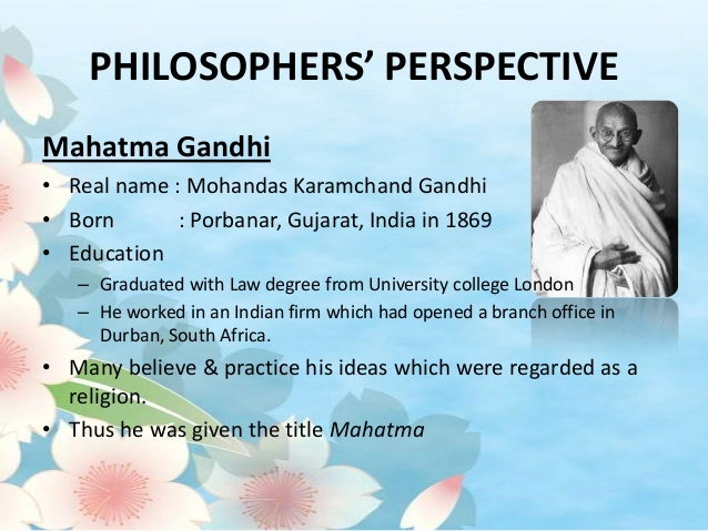 Gandhi's Educational Philosophy of Naturalism Essay Sample
