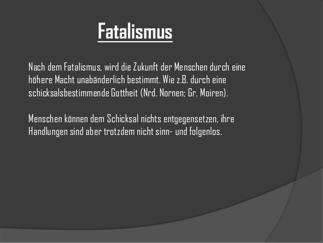 Philosophie und Fatalismus Slide 3