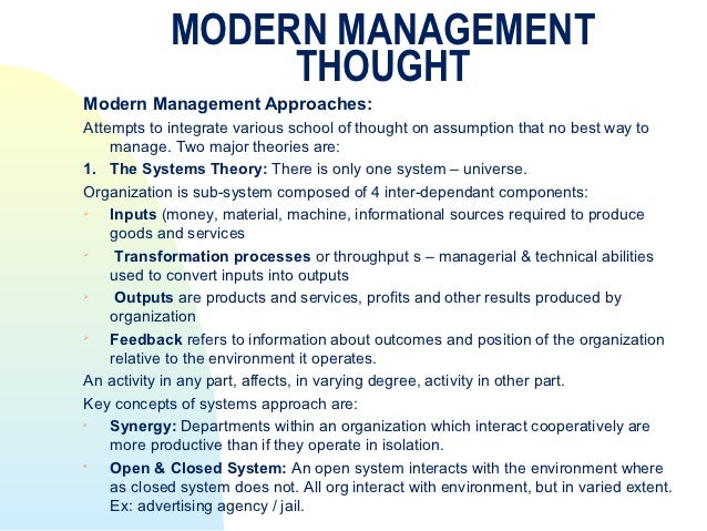 modern managment theories an practices Modern management theories like contingency approach, strategic management approach and systems approach were integrated with classical and behavioural management to form the framework of the modern management movement.