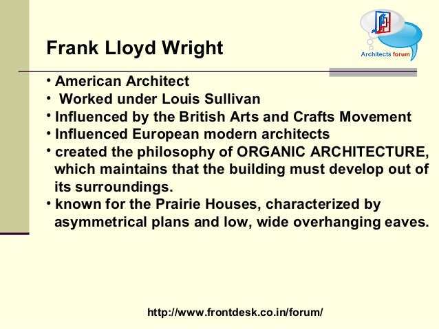 3. http://www.frontdesk.co.in/forum/ Frank Lloyd Wright ...
