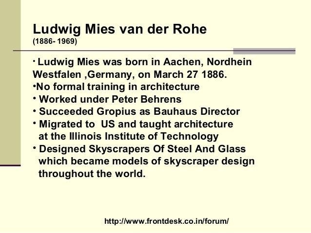 Mies Van Der Rohe Design Philosophy.Philosophies Of Mies Vander Rohe