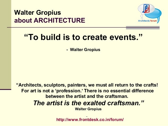 Philosophies Of Walter Gropius