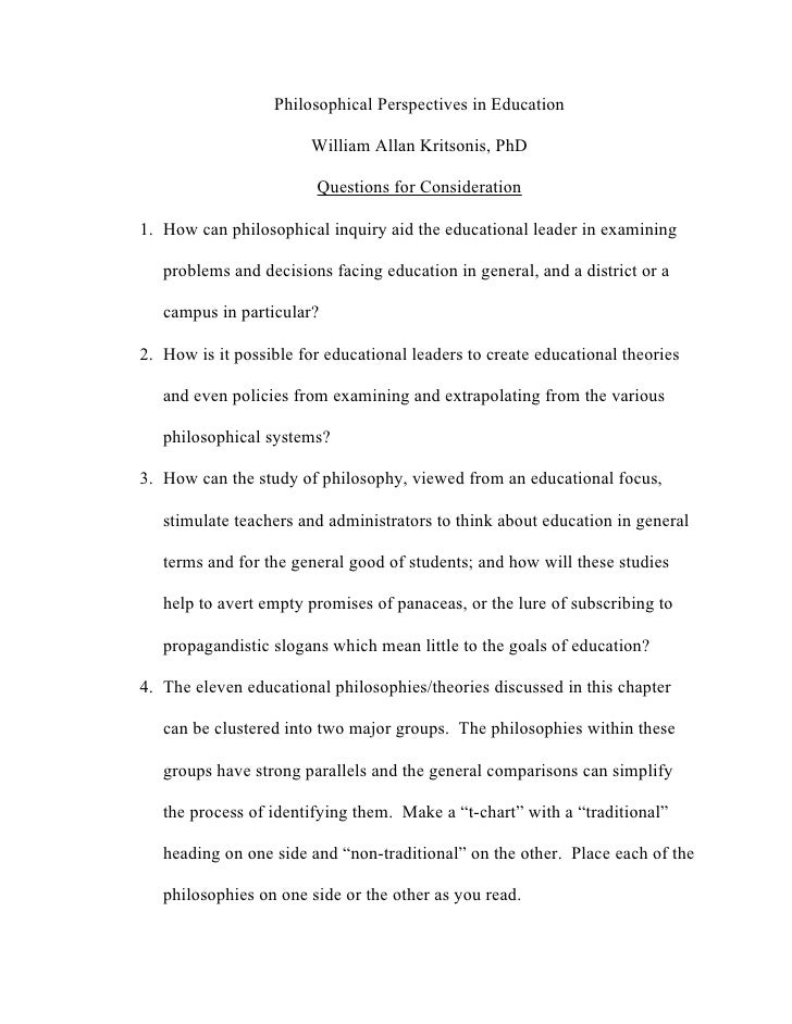 Philosophical Perspectives in Education                        William Allan Kritsonis, PhD                        Questio...