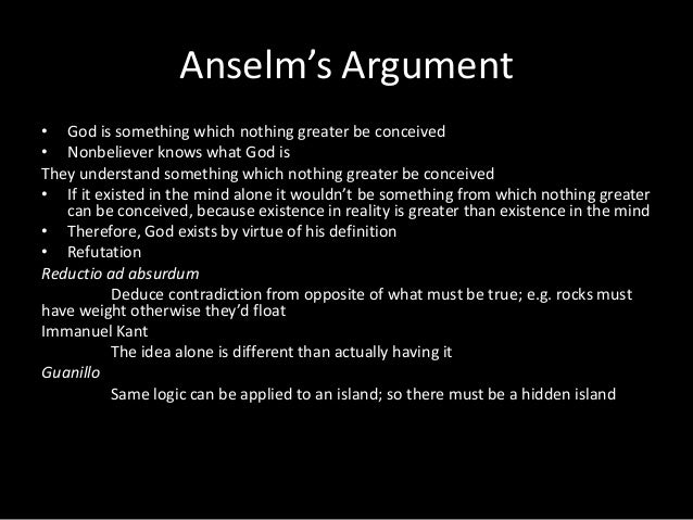 strengths of anselms ontological argument for gods existance Free essay: the ontological argument for god's existence is a work of art resulting from philosophical argumentation an ontological argument for the.