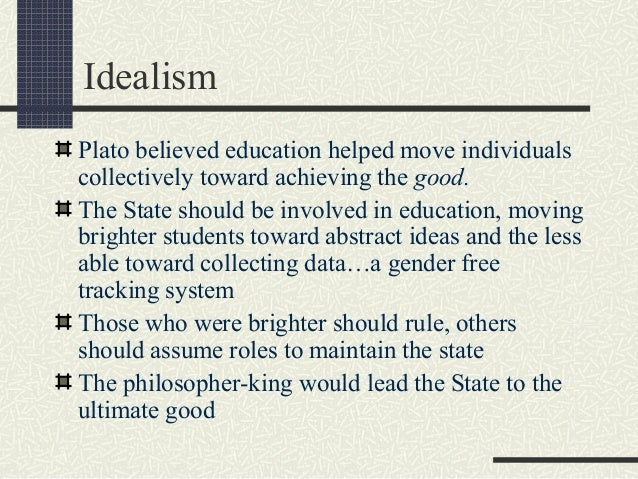 why plato maintains that philosophers should be rulers Republic 454d) thus, plato maintained that prospective guardians, both male and female, should receive the same education and be assigned to the same vital so we need to examine the program of education by means of which plato supposed that the future philosopher-kings can acquire the knowledge necessary for.