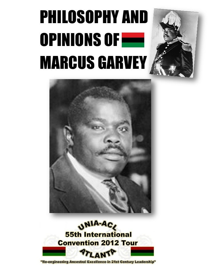 PHILOSOPHY AND   Philosophy and Opinions of Marcus GarveyOPINIONS OFMARCUS GARVEY                      1