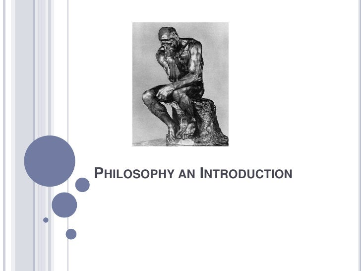 Philosophy an Introduction<br />