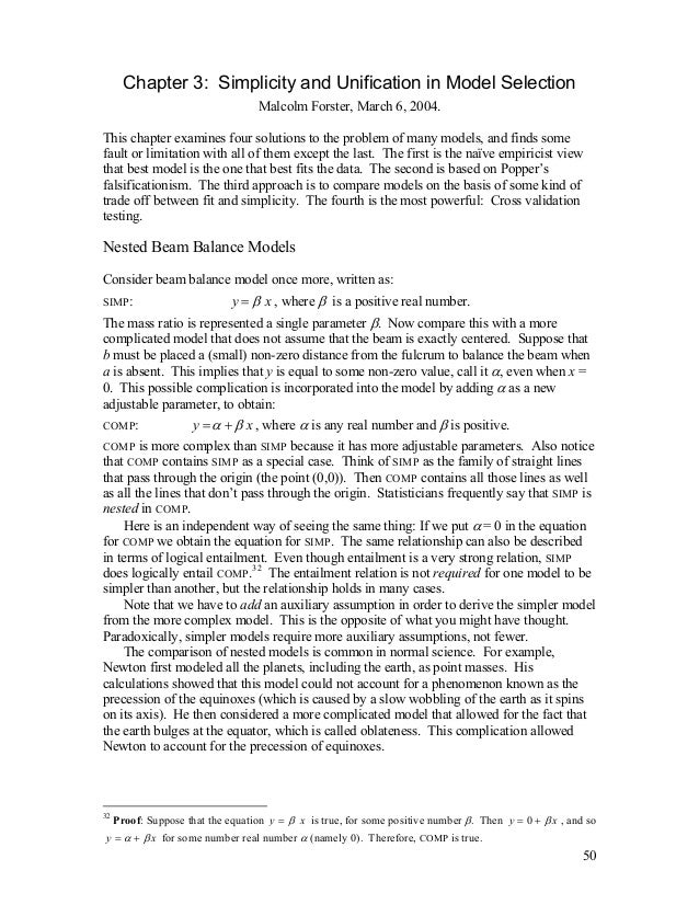 Chapter 3: Simplicity and Unification in Model Selection Malcolm Forster, March 6, 2004. This chapter examines four soluti...