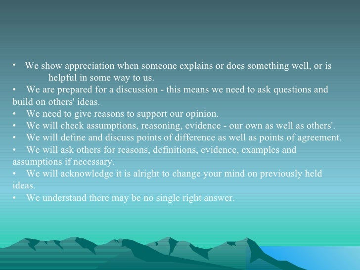 <ul><li>We show appreciation when someone explains or does something well, or is  helpful in some way to us.  </li></ul><u...