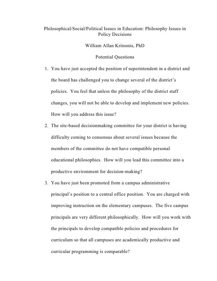 Philosophical/Social/Political Issues in Education: Philosophy Issues in                             Policy Decisions     ...