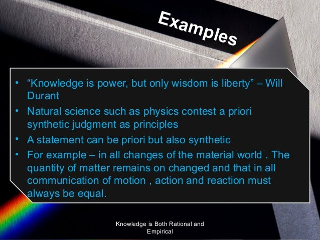 synthetic a priori knowledge and judgment philosophy essay Synthetic a priori knowledge there would be no knowledge of the world at all, nor  even mathematics (b14) so kant asks: how are a priori synthetic judgments.