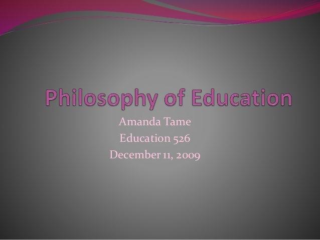 Amanda Tame Education 526 December 11, 2009