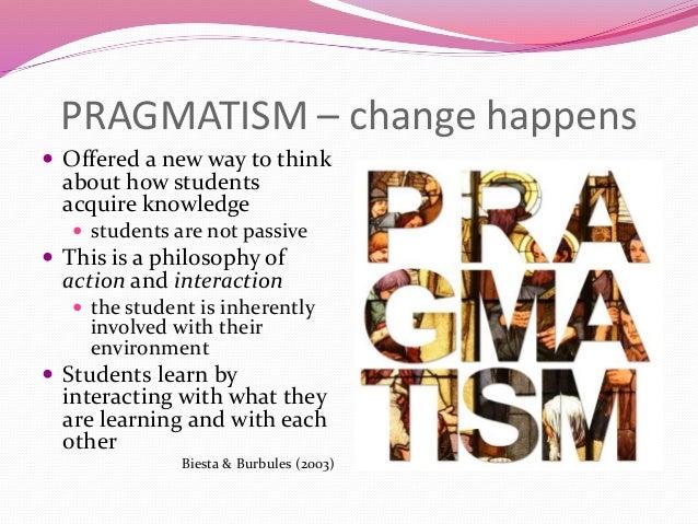 relevance of pragmatism to education