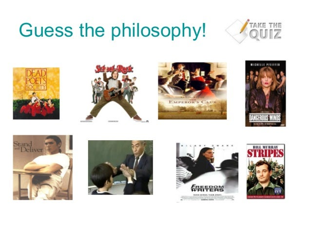Guess the philosophy!