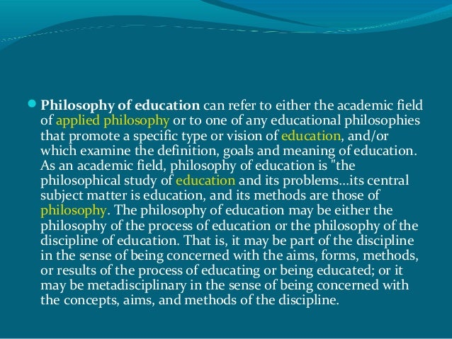 educational philosophy study of purpose process What is the purpose of the iep what is included in the iep what are important questions to be answered during the iep meeting how are parents invited to the individualized education program (iep) team meetings.