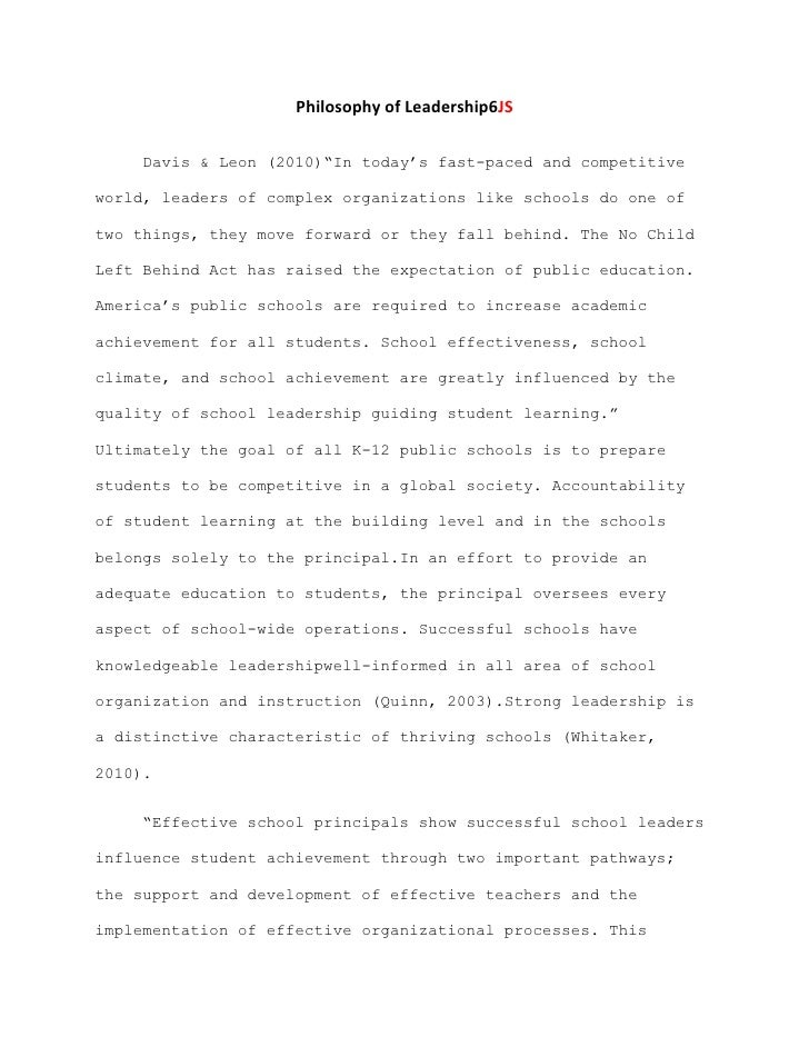 philosophy of educational leadership papers A simple foolproof method for writing philosophy papers from about philosophy by robert paul woolf, prentice-hall, 1975 a philosophy paper is a defense of a thesis, in which the thesis is explained and analyzed, arguments are given in.