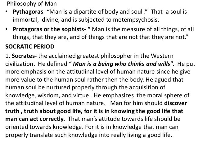 What is man according to Philosophy ?