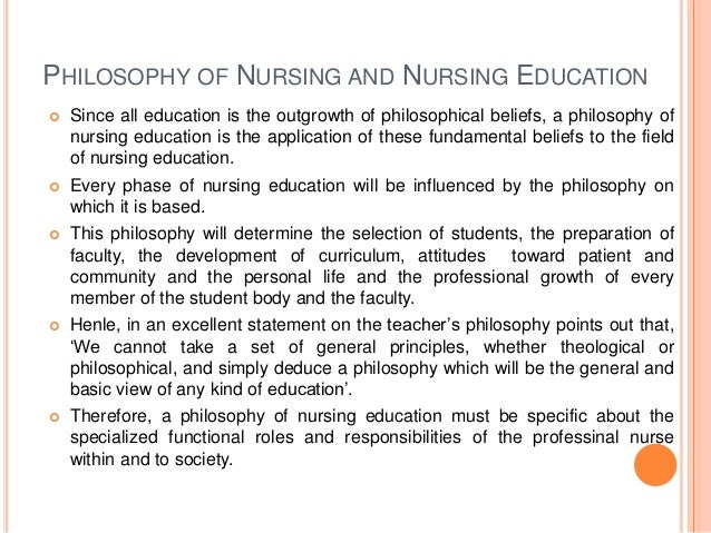 personal nursing education philosophy statement Sample teaching philosophies and personal educational nursing my philosophy of teaching is based on a belief that learning needs to be student.