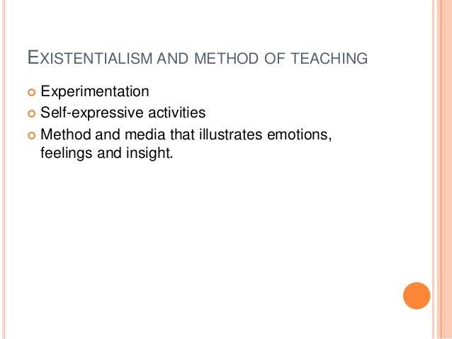 existentialism teaching methods
