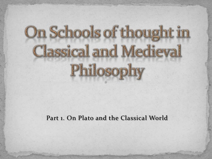 Part 1. On Plato and the Classical World