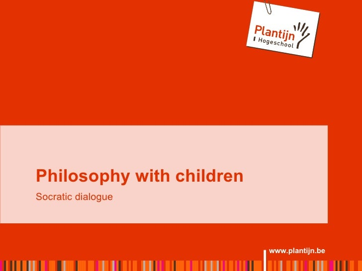Philosophy with children Socratic dialogue