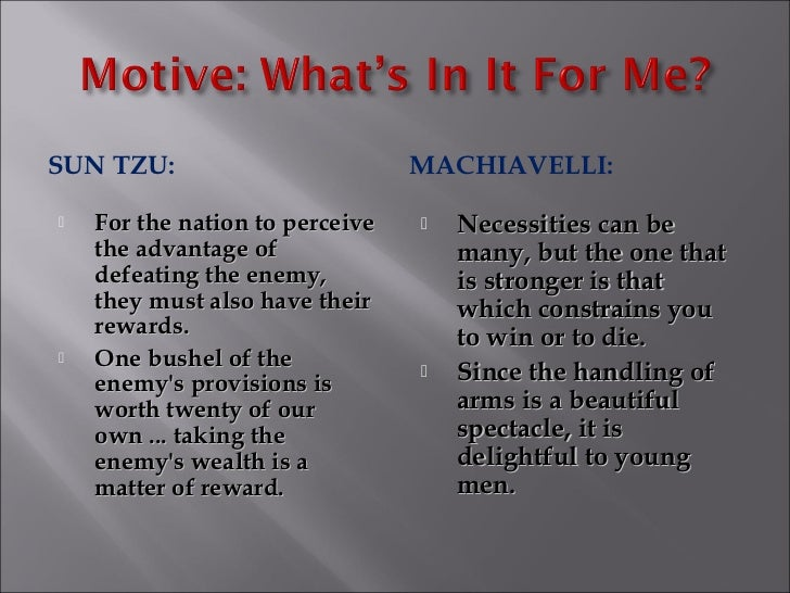 machiavelli and lao tzu war comparison Here i will describe each of their views and compare the differences both machiavelli tzu and machiavelli on government and those lao-tzu and machiavelli.