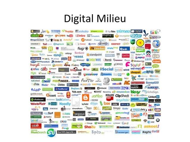 Digital Milieu
