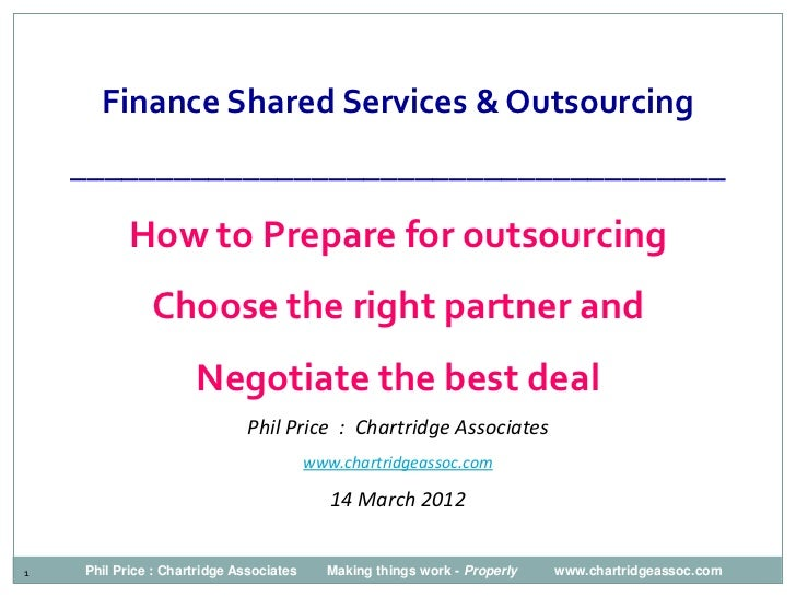 Finance Shared Services & Outsourcing    ______________________________________           How to Prepare for outsourcing  ...
