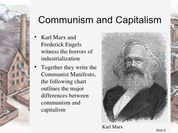 comparing and contrasting the wealth of nations and the communist manifesto Marxism: marxism, a body of doctrine developed by karl marx in the mid-19th  century  including hegel, johann fichte, immanuel kant, adam smith, david  ricardo, and john stuart mill  this is just as important for an understanding of  marx as are the communist manifesto and das kapital  contrast with  fabianism.