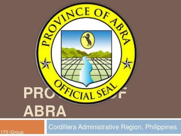 PROVINCE OFABRACordillera Administrative Region, Philippines1T5 (Group