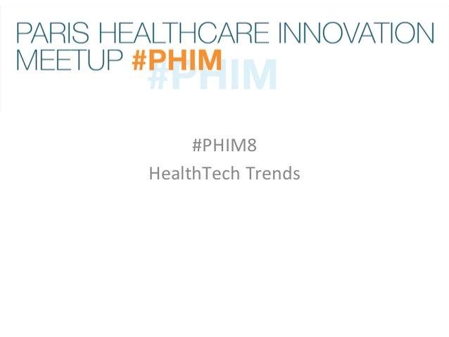 #PHIM8   HealthTech  Trends