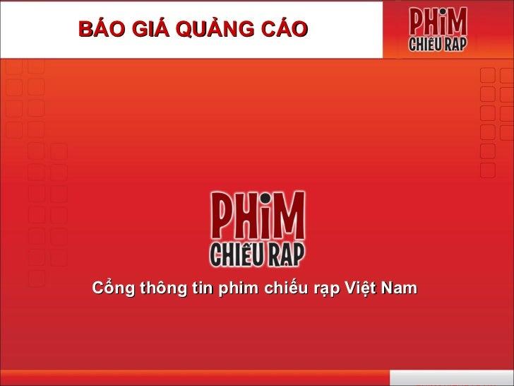 BÁO GIÁ QUẢNG CÁO Cổng thông tin phim chiếu rạp Việt Nam