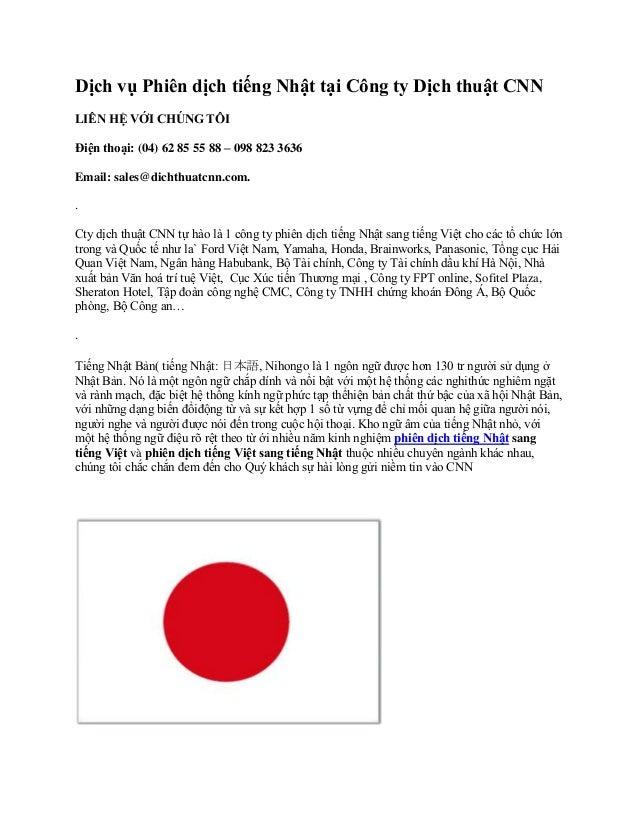 Dịch vụ Phiên dịch tiếng Nhật tại Công ty Dịch thuật CNN LIÊN HỆ VỚI CHÚNG TÔI Điện thoại: (04) 62 85 55 88 – 098 823 3636...
